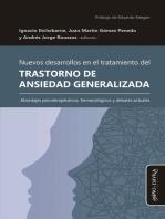 Nuevos desarrollos en el tratamiento del Trastorno de Ansiedad Generalizada: Abordajes psicoterapéuticos, farmacológicos y debates actuales