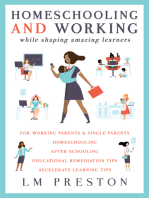 Homeschooling and Working While Raising Amazing Learners
