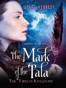 The Twelve Kingdoms: The Mark of the Tala