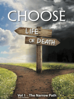 Choose Life or Death Vol 1: The Narrow Road