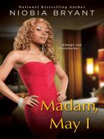 Madam, May I