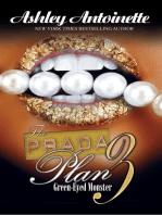 The Prada Plan 3: