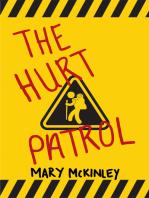 The Hurt Patrol