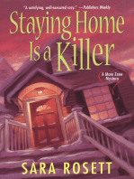 Staying Home Is A Killer