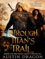 Through Titan's Trail