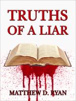 Truths of a Liar