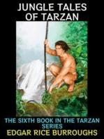 Jungle Tales of Tarzan.