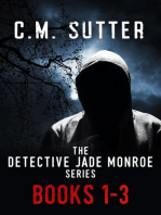 The Detective Jade Monroe Crime Thriller Series, Books 1-3