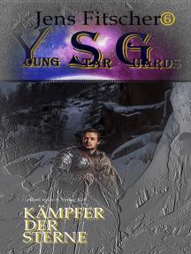 Kämpfer der Sterne (Young Star Guards 6)