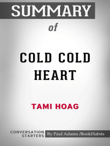 Summary of Cold Cold Heart