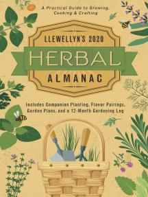 Llewellyn's 2020 Herbal Almanac: A Practical Guide to Growing, Cooking & Crafting