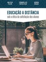 Educação a Distância: Sob a Ótica da Satisfação dos Alunos