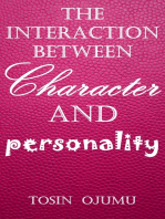 The Interaction Between Personality and Character