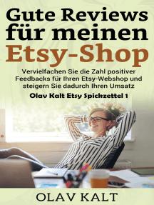 Gute Reviews für meinen Etsy-Shop: Vervielfachen Sie die Zahl positiver Feedbacks für Ihren Etsy-Webshop und steigern Sie dadurch Ihren Umsatz
