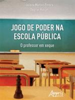 Jogo de Poder na Escola Pública