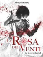 La Rosa dei Venti - 1 - Le Gocce di Lazhull