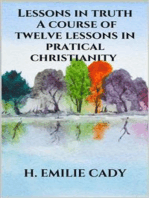 Lessons in truth - A course of twelve lessons in pratical christianity
