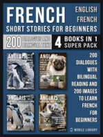 French Short Stories for Beginners - English French - (4 Books in 1 Super Pack)