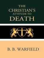 The Christian's Attitude Toward Death