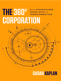 The 360° Corporation: From Stakeholder Trade-offs to Transformation