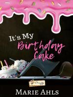 It's My Birthday Cake