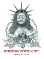 The Business of American Injustice