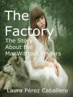The Factory: The Story About the Man Without Fingers: The factory, #1