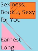 Sexiness, Book 2, Sexy for You