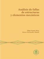 Análisis de fallas de estructuras y elementos mecánicos