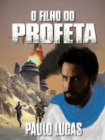 O Filho Do Profeta