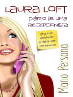 Laura Loft Diário De Uma Recepcionista