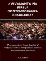 Avivamento Na Igreja Contemporânea Brasileira?