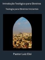 Introdução Teológica Para Obreiros