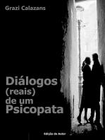 Diálogos (Reais) De Um Psicopata