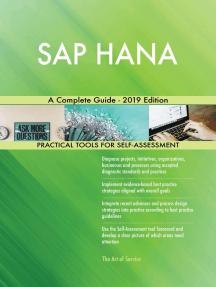 SAP HANA A Complete Guide - 2019 Edition
