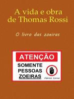 A Vida E Obra De Thomas Rossi