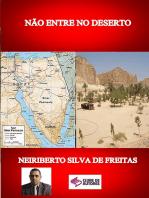 NÃo Entre No Deserto