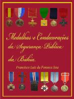 Medalhas E Condecorações Da Segurança Pública Da Bahia