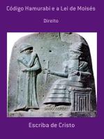 Código Hamurabi E A Lei De Moisés