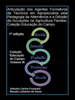 Articulação Dos Agentes Formativos De Técnicos Em Agropecuária Pela Pedagogia Da Alternância E A Difusão De Inovações Na Agricultura Familiar. Coleção Educação Do Campo