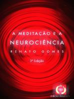 A Meditação E A Neurociência