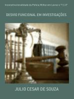 """Inconstitucionalidade Da Polícia Militar Em Lavrar O """"T.C.O"""""""