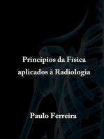 Princípios Da Física Aplicados à Radiologia