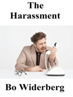 The Harassment