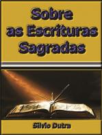 Sobre As Escrituras Sagradas