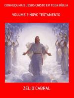ConheÇa Mais Jesus Cristo Em Toda BÍblia