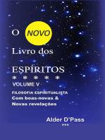 O Novo Livro Dos EspÍritos Volume V