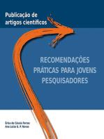 Publicação De Artigos Científicos: RECOMENDAÇÕES PRÁTICAS PARA JOVENS PESQUISADORES