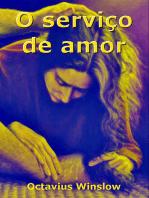 O Serviço De Amor