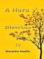 A Hora Silenciosa Iv